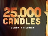 Benny Friedman – Bonei Olam Vzakeini – 25,000 Candles