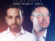 Danny Palgon – ASHIRA feat. Yoni Z (Official Audio)