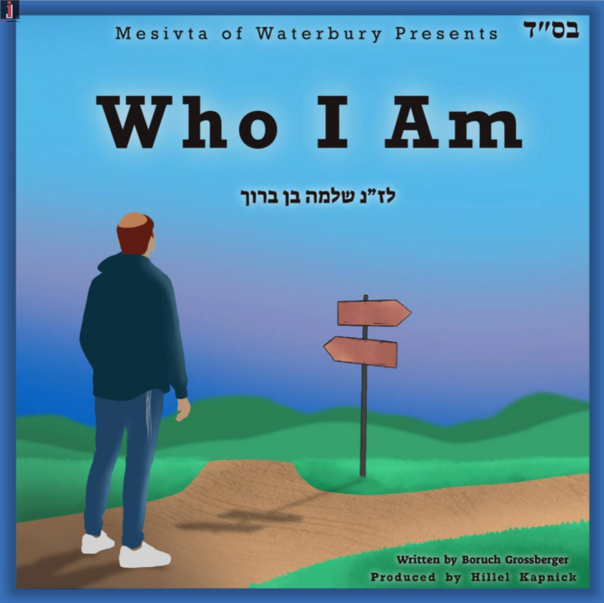 """Enjoy This New Single From The Waterbury Mesivta """"Who I Am"""""""