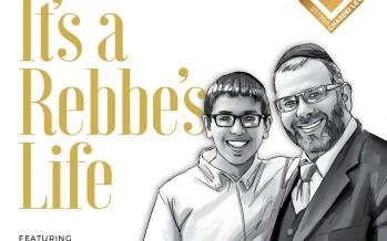 It's a Rebbe's Life – Benny Friedman – Chasdei Lev