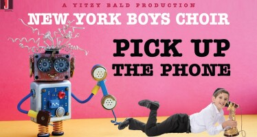 "Yitzy Bald & The New York Boys Choir (NYBC) Proudly Present ""Pick Up The Phone"""