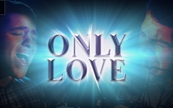"The ""Only Love"" Music Video 