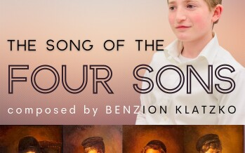 Song of the Four Sons – Luzy Klatzko – Composed by Benzion Klatzko