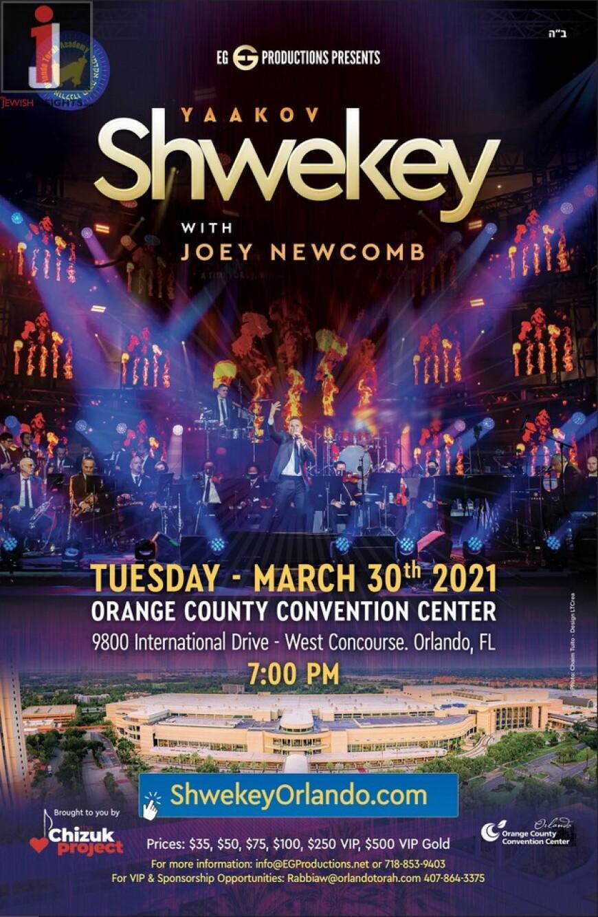 Orlando Torah Academy &  EG Productions Presents: YAAKOV SHWEKEY with JOEY NEWCOMB