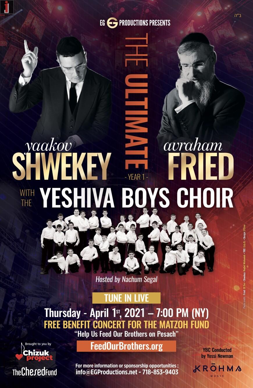 EG Production Presents: FREE Concert – Avraham Fried, Yaakov Shwekey & The Yeshiva Boys Choir
