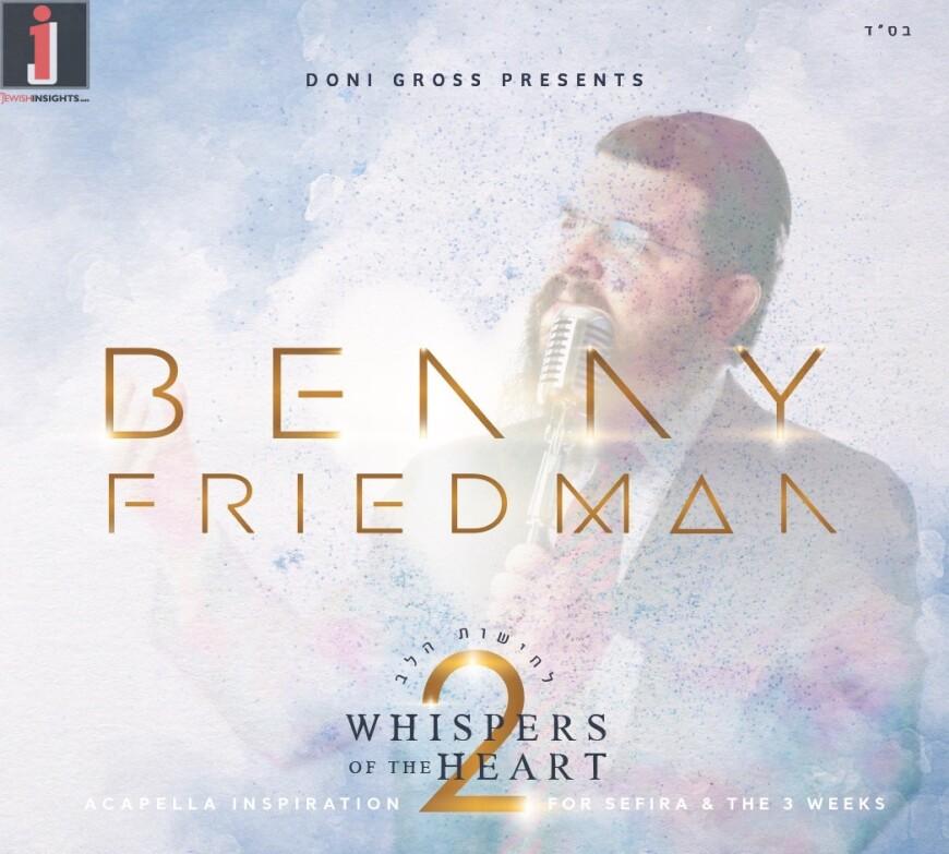 Benny Friedman – Whispers Of The Heart 2 [Official Sampler]