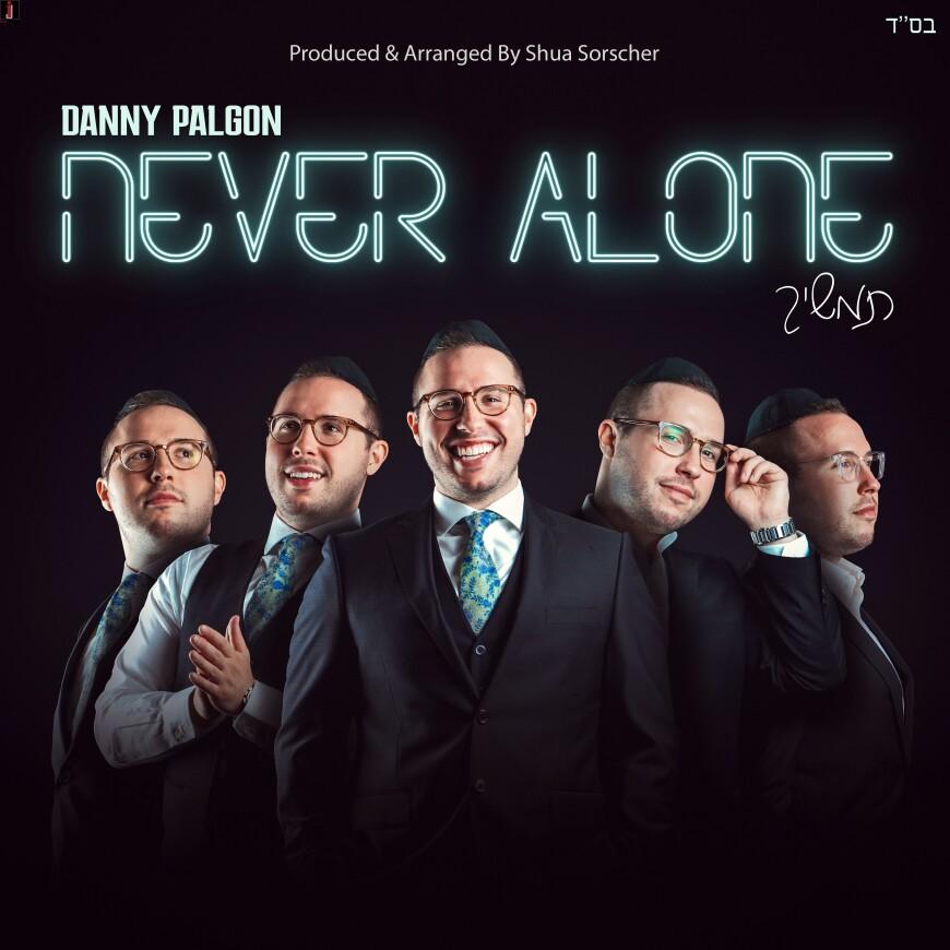 Danny Palgon: Never Alone – Behind The Scenes Album Sampler