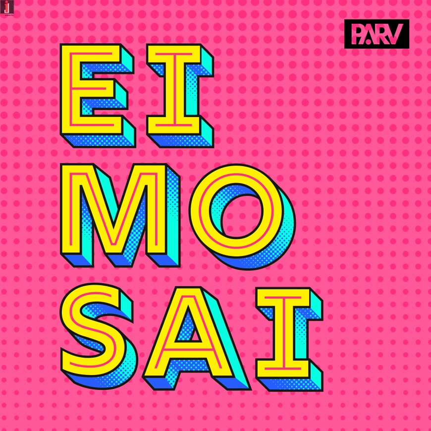Eimosai by PARV