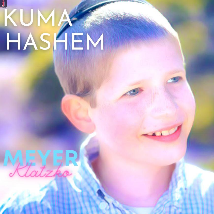 Kuma Hashem – Meyer Klatzko – Composed by Benzion Klatzko