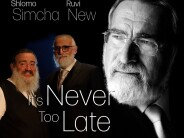 OFFICIAL MUSIC VIDEO – RUVI NEW FEAT. SHLOMO SIMCHA: IT'S NEVER TOO LATE