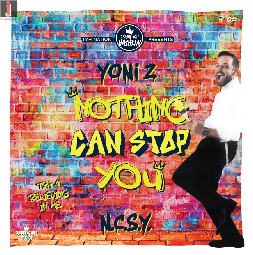 Yoni Z – Nothing Can Stop You (NCSY)   TYHnation [Official Lyric Video]