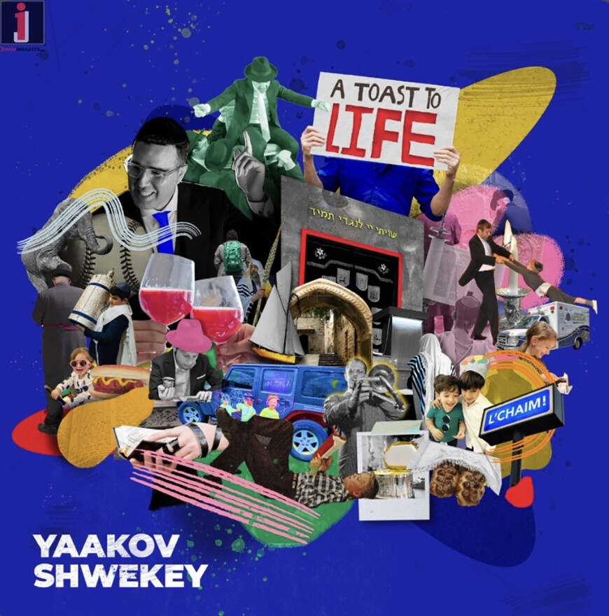 Yaakov Shwekey – A Toast To Life [Audio Preview]