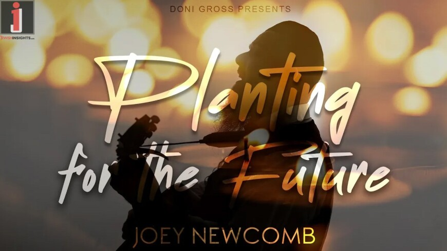PLANTING FOR THE FUTURE – Joey Newcomb – (Official Upgraded Lyric Video)