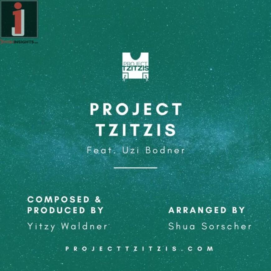 Project Tzitzis Feat. Uzi Bodner