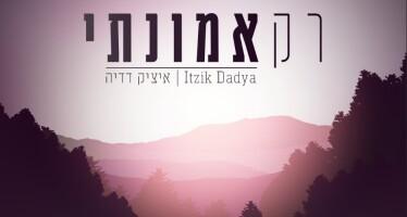 "Itzik Dadya With A New Single For The Days Of Rachamim & Slichot ""Rak Emunati"""