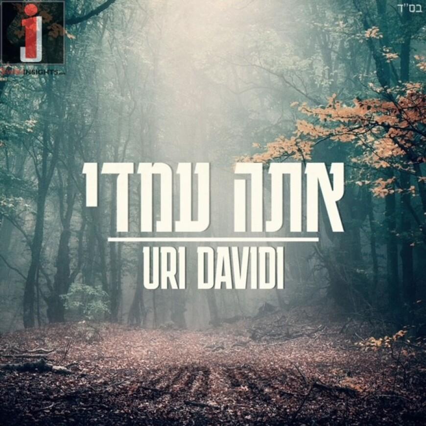 "Uri Davidi Returns With A New Single ""Ata Imadi"""