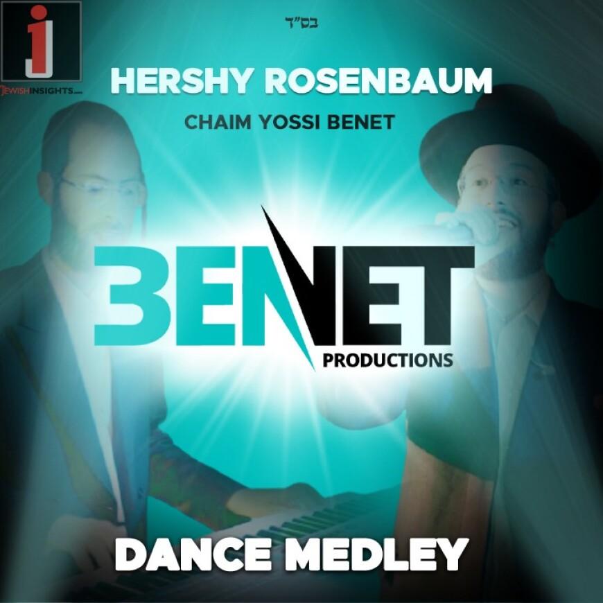 A Touching Medley By Chaim Yossi Benet & Hershy Rosenbaum
